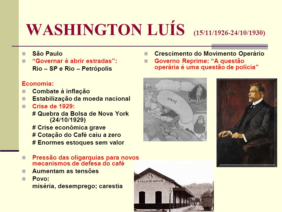 WASHINGTON LUÍS (15/11/1926-24/10/1930)