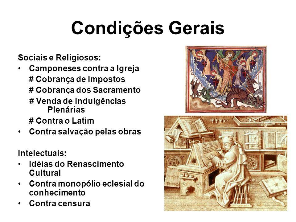 Condições Gerais Sociais e Religiosos: Camponeses contra a Igreja