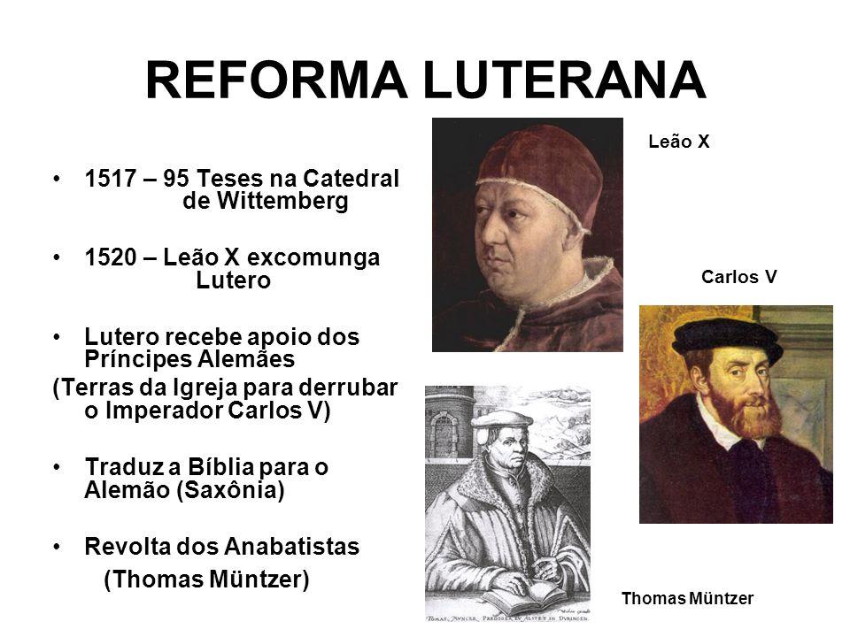 REFORMA LUTERANA 1517 – 95 Teses na Catedral de Wittemberg