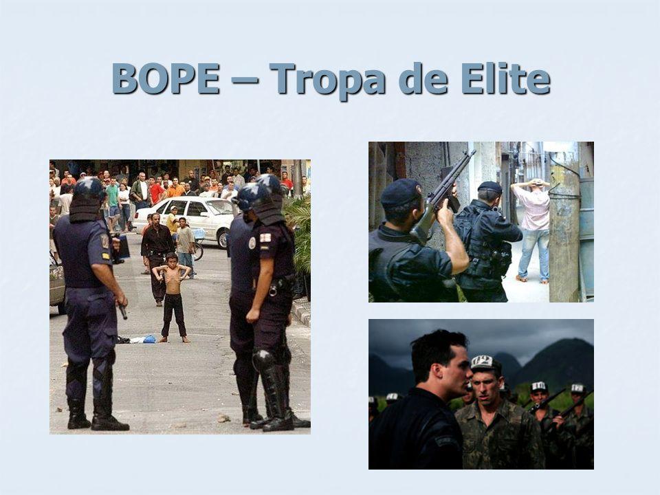 BOPE – Tropa de Elite