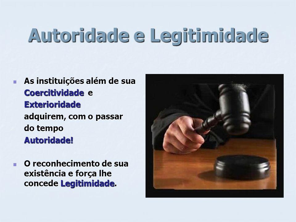 Autoridade e Legitimidade