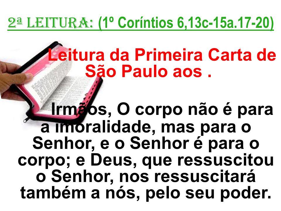 Leitura da Primeira Carta de São Paulo aos .