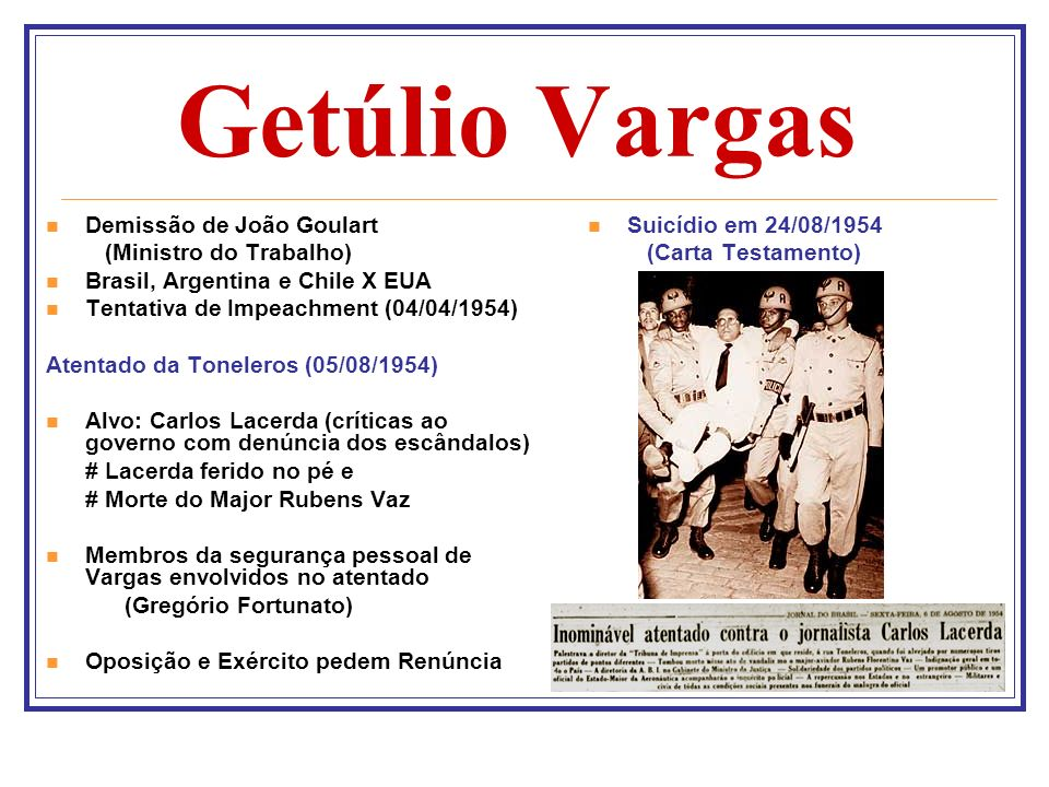 Getúlio Vargas Demissão de João Goulart (Ministro do Trabalho)