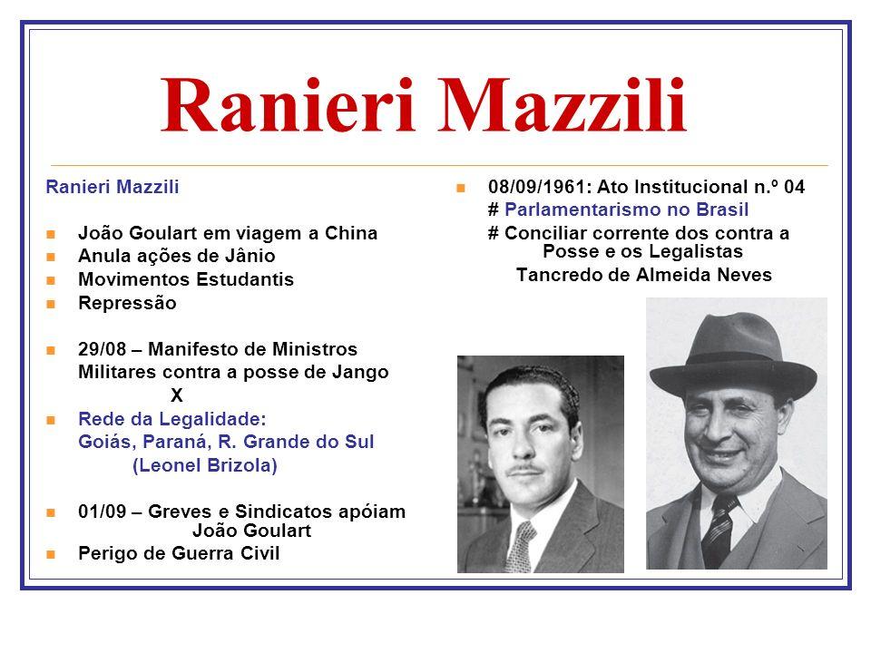 Ranieri Mazzili Ranieri Mazzili João Goulart em viagem a China