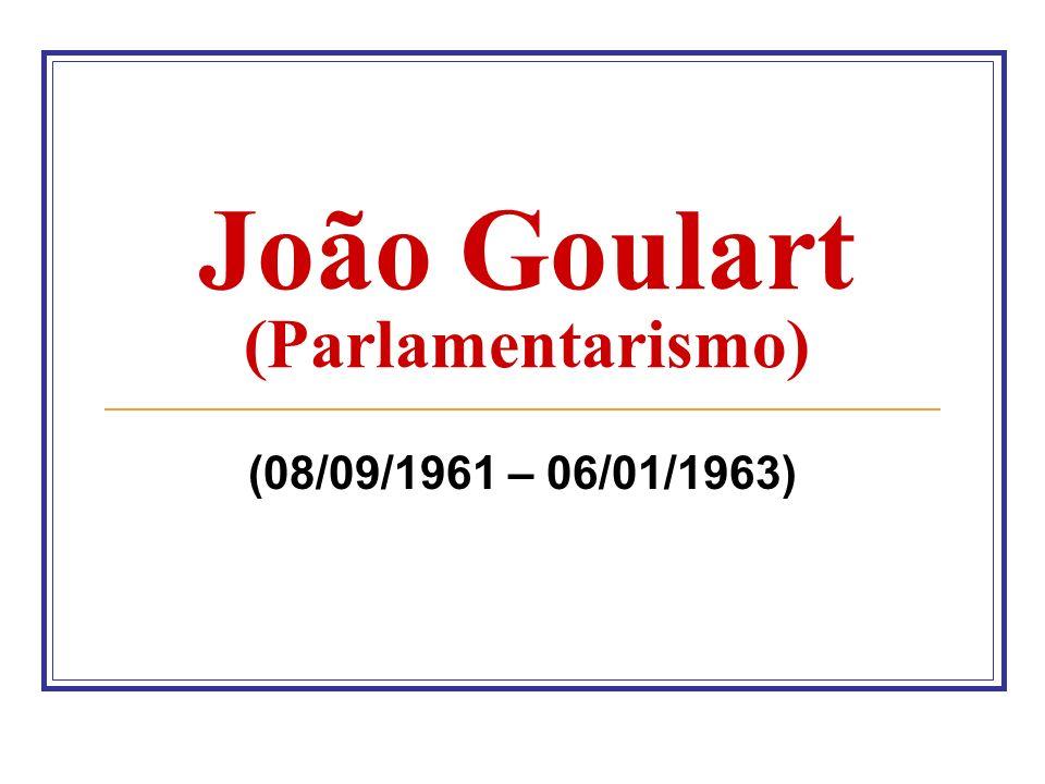 João Goulart (Parlamentarismo)