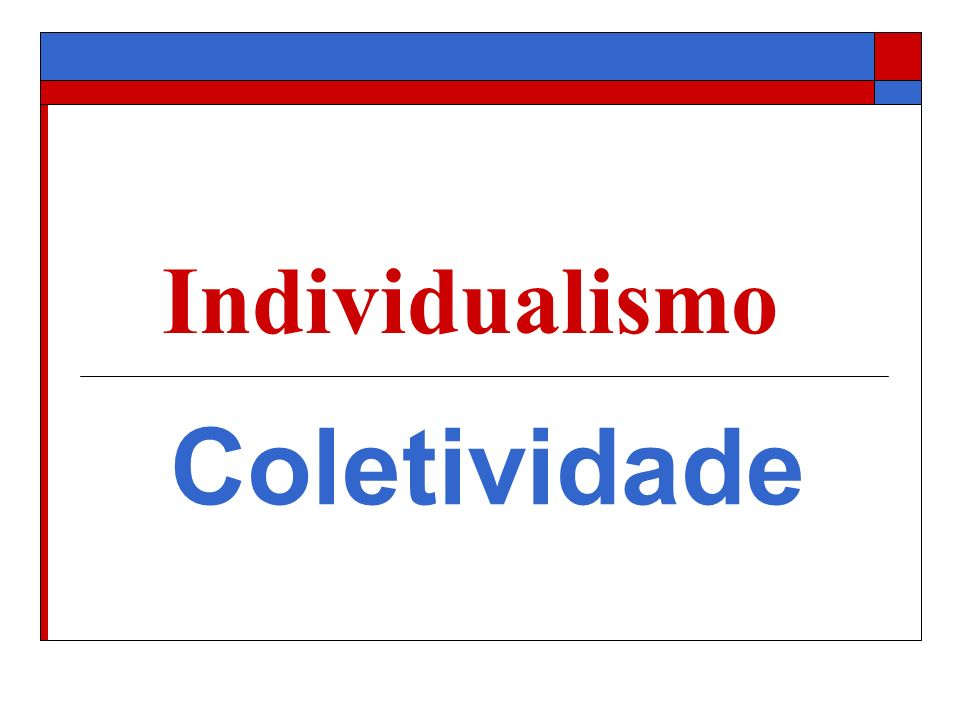 Individualismo Coletividade