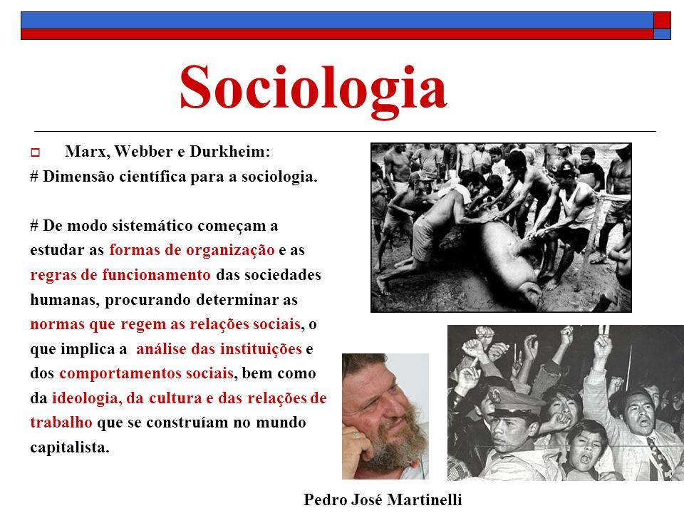 Sociologia Marx, Webber e Durkheim: