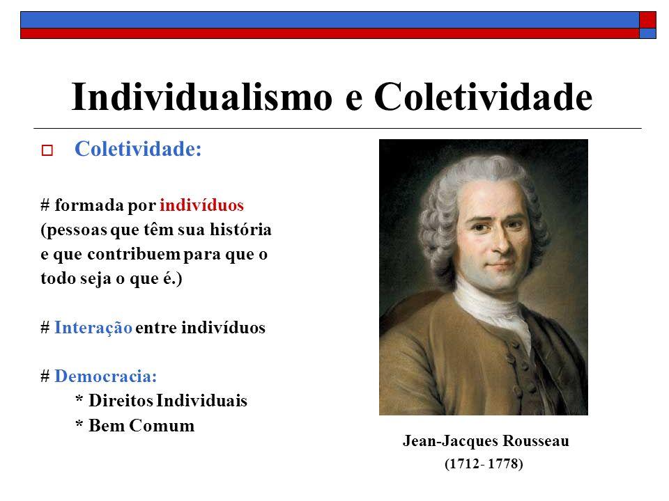 Individualismo e Coletividade