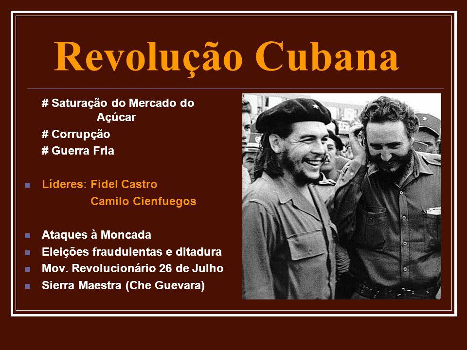 Revolução Cubana # Saturação do Mercado do Açúcar # Corrupção
