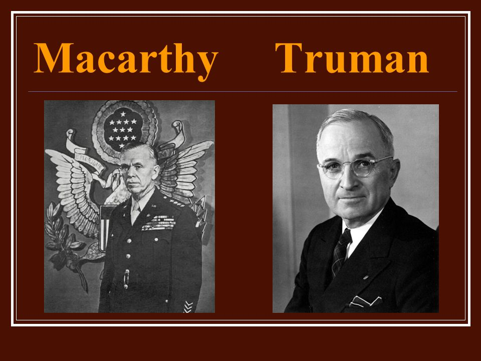 Macarthy Truman