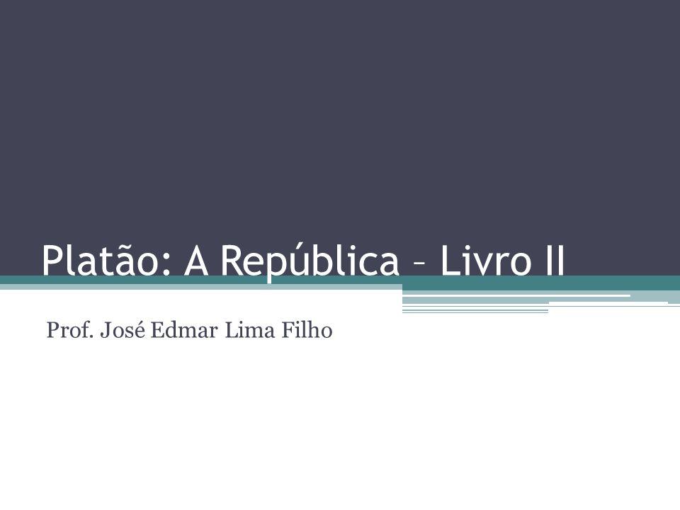 Platão: A República – Livro II