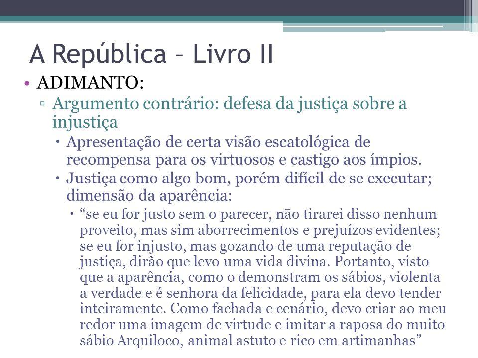 A República – Livro II ADIMANTO: