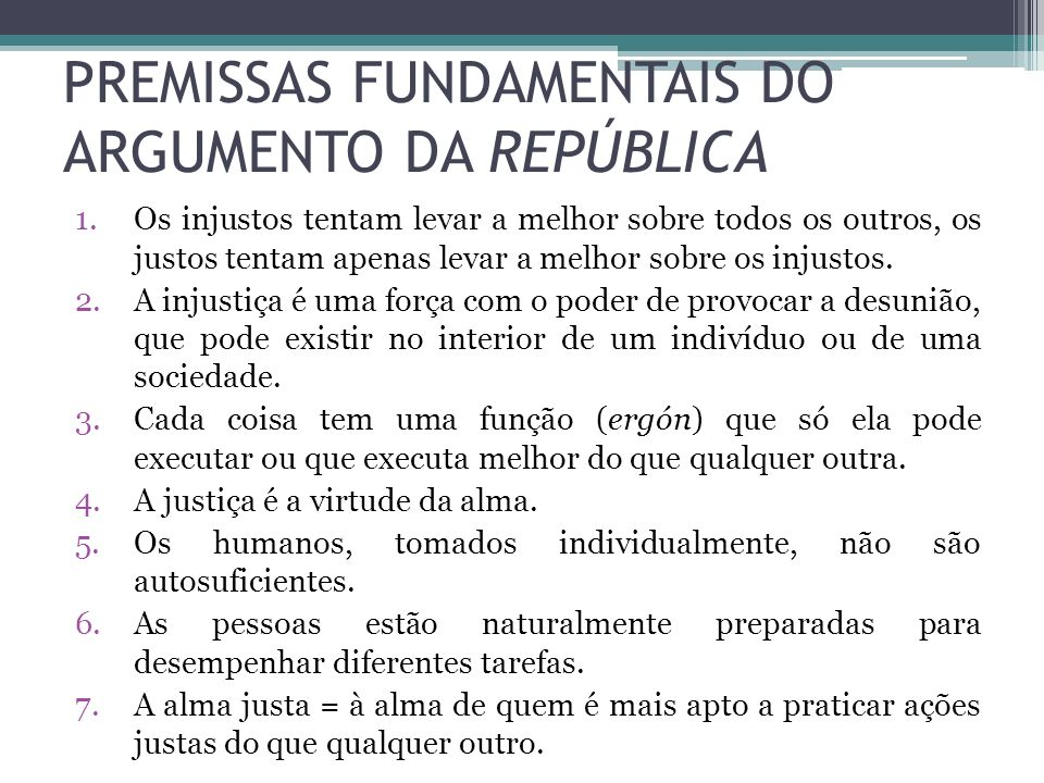 PREMISSAS FUNDAMENTAIS DO ARGUMENTO DA REPÚBLICA