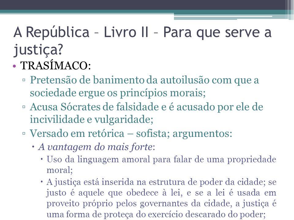A República – Livro II – Para que serve a justiça