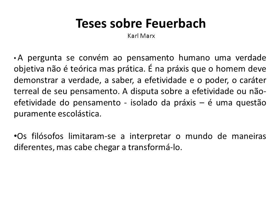 Teses sobre Feuerbach Karl Marx