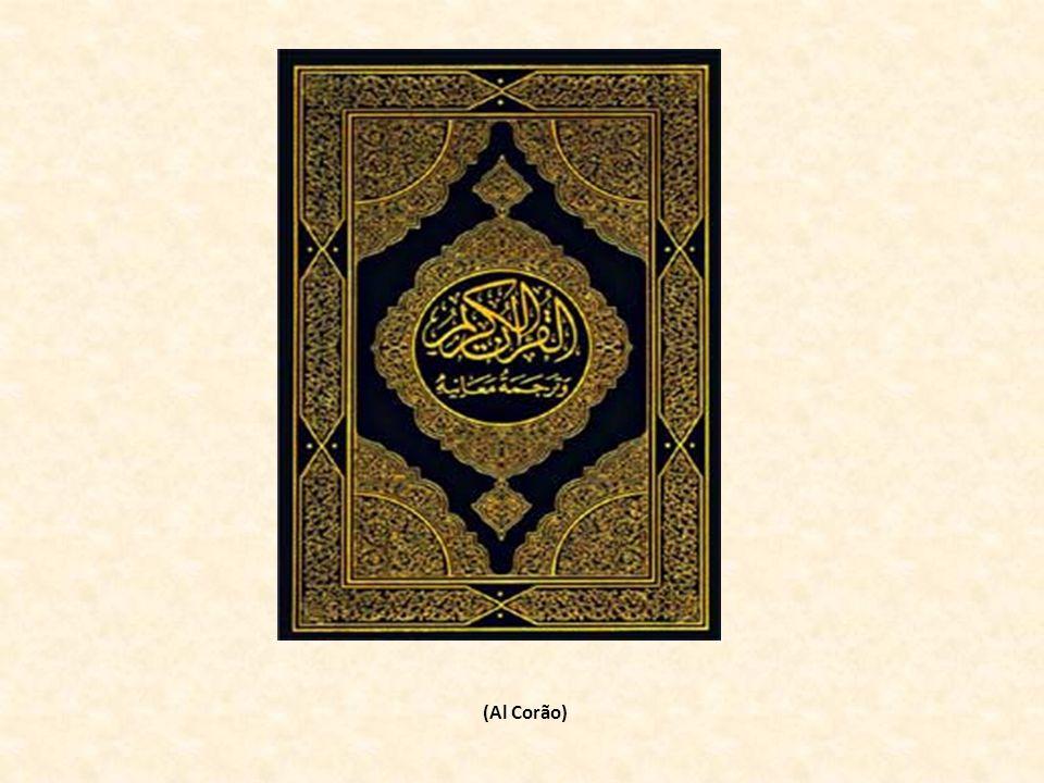 (Al Corão)