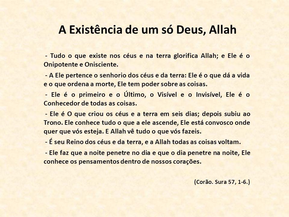 A Existência de um só Deus, Allah