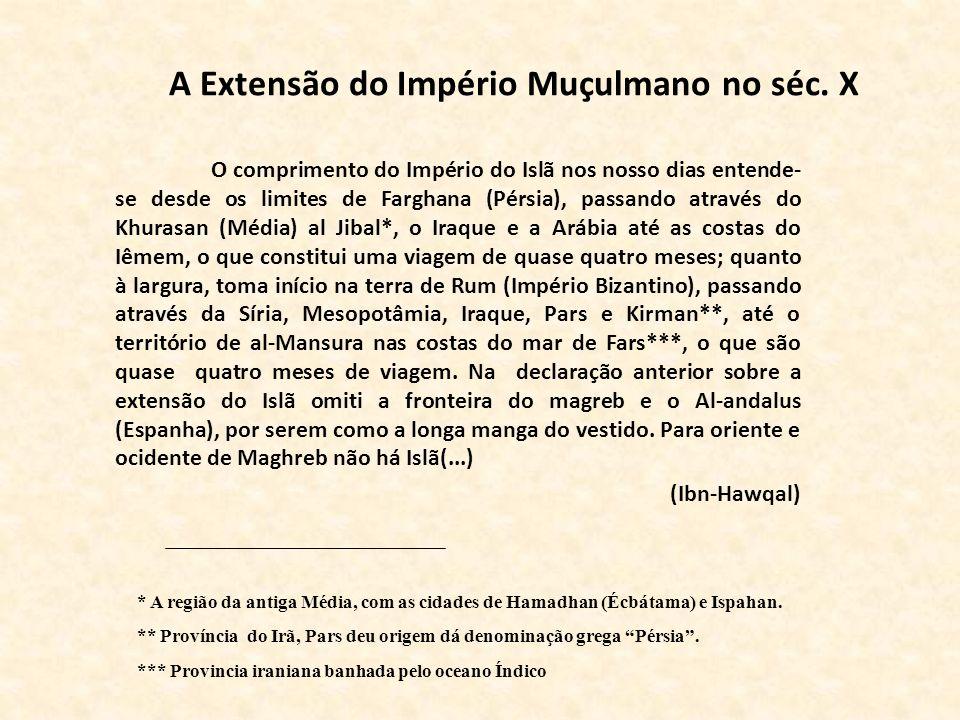 A Extensão do Império Muçulmano no séc. X