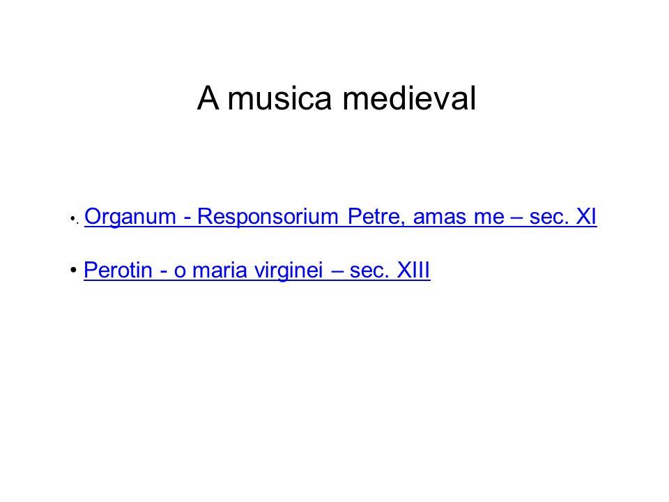 A musica medieval Perotin - o maria virginei – sec. XIII
