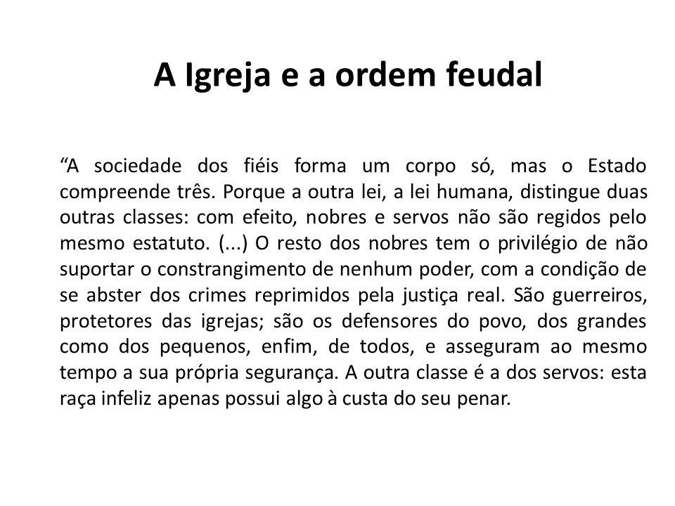 A Igreja e a ordem feudal
