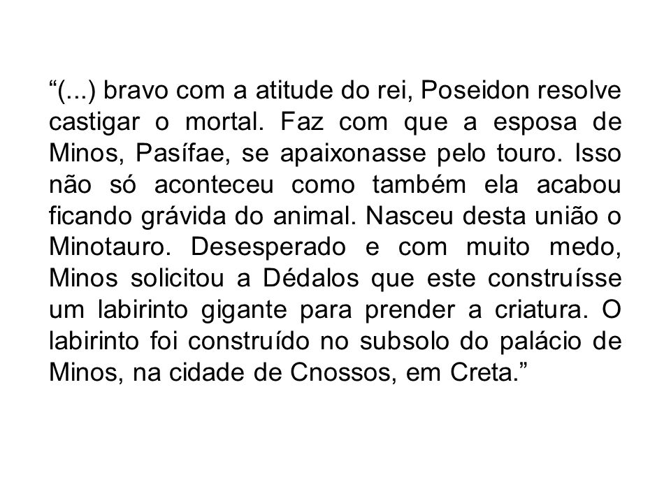 (. ) bravo com a atitude do rei, Poseidon resolve castigar o mortal