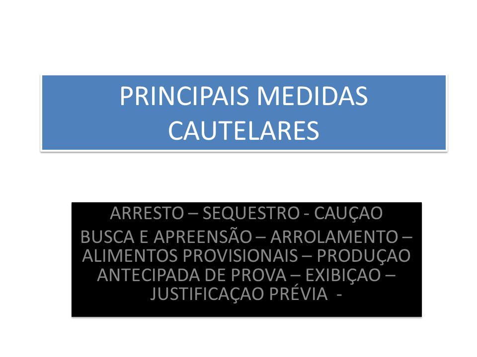 PRINCIPAIS MEDIDAS CAUTELARES