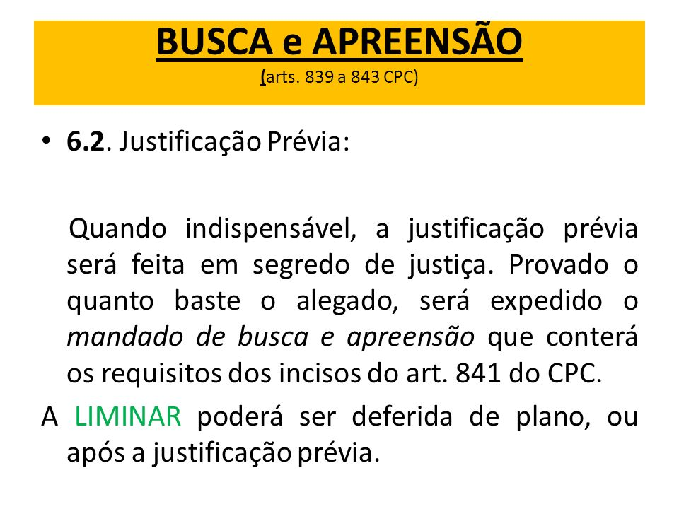 BUSCA e APREENSÃO (arts. 839 a 843 CPC)