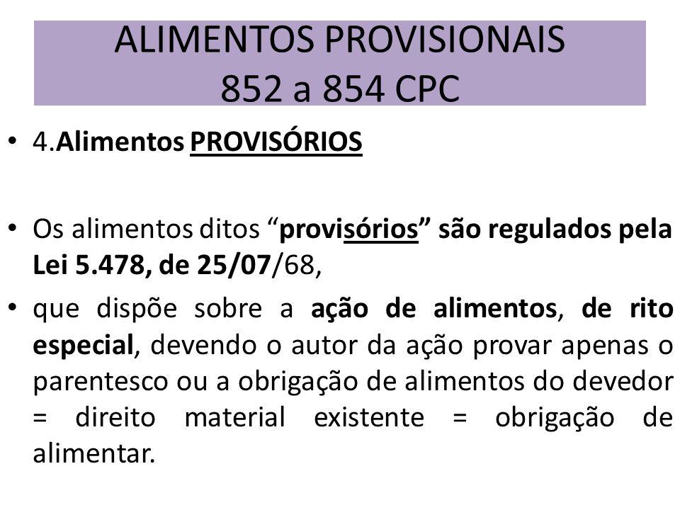 ALIMENTOS PROVISIONAIS 852 a 854 CPC