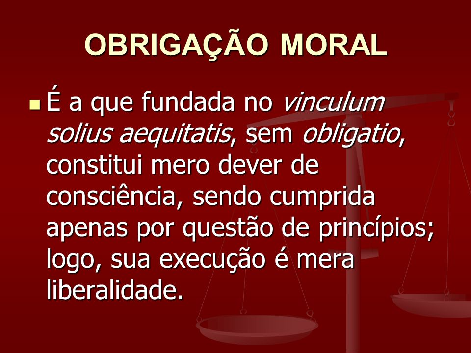 OBRIGAÇÃO MORAL