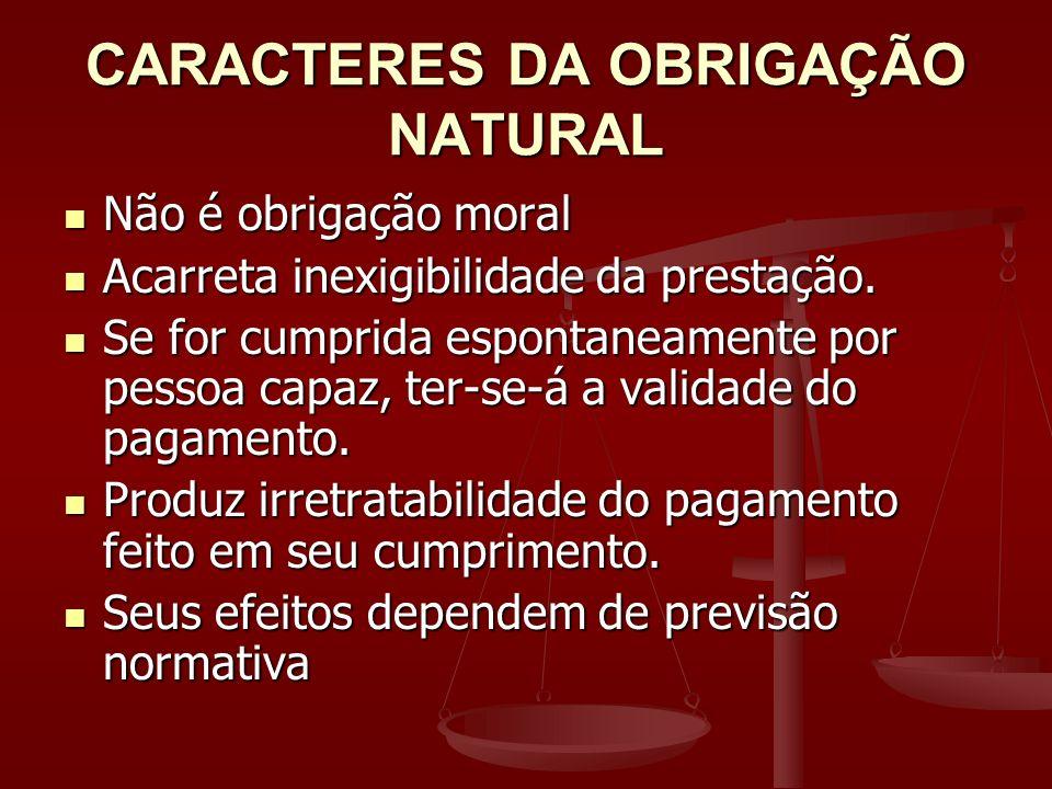 CARACTERES DA OBRIGAÇÃO NATURAL
