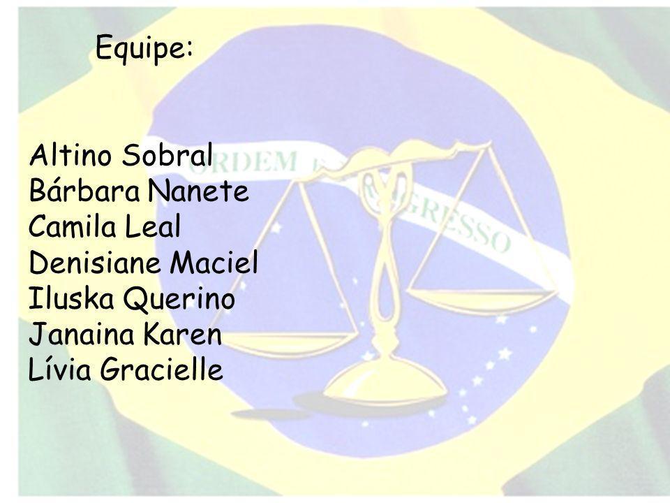 Equipe: Altino Sobral. Bárbara Nanete. Camila Leal. Denisiane Maciel. Iluska Querino. Janaina Karen.