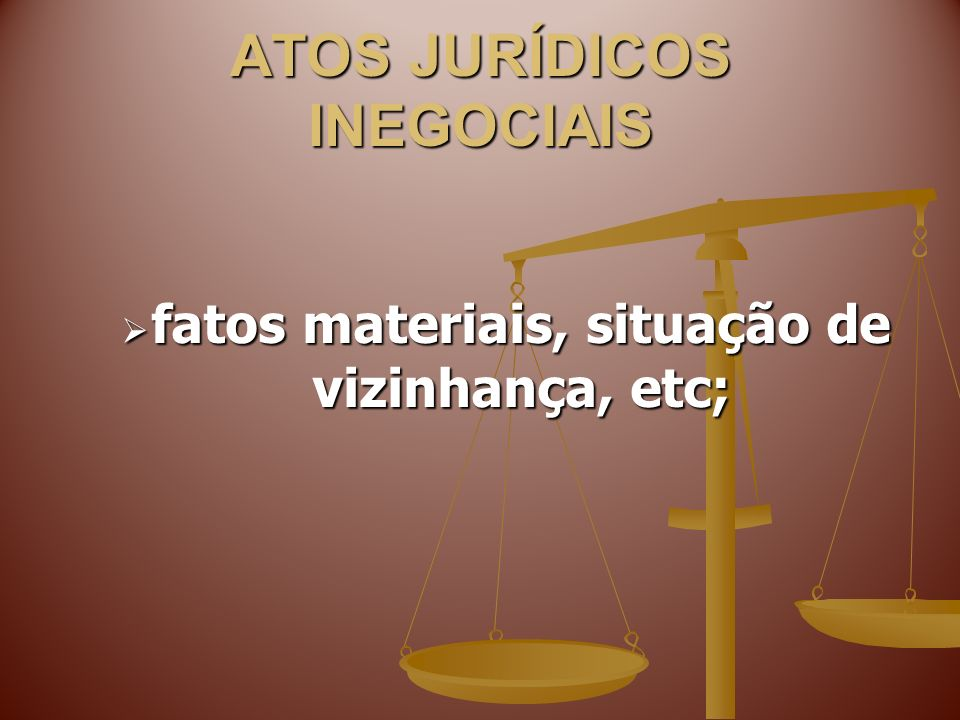 ATOS JURÍDICOS INEGOCIAIS