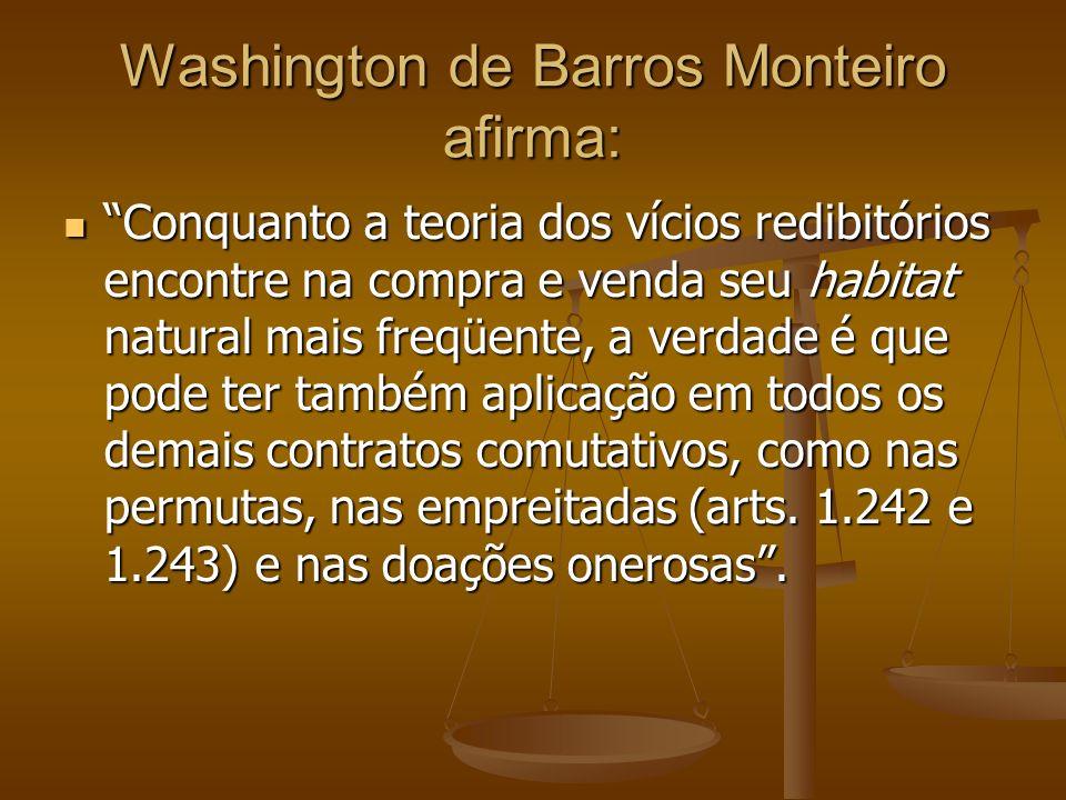 Washington de Barros Monteiro afirma: