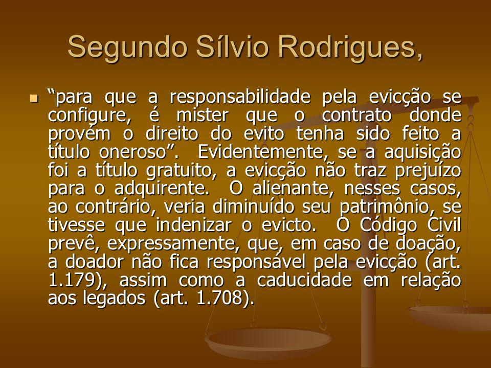 Segundo Sílvio Rodrigues,