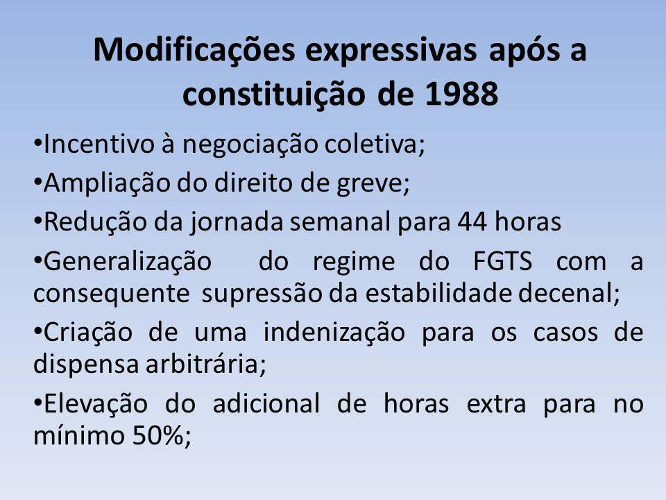 Modificações expressivas após a constituição de 1988