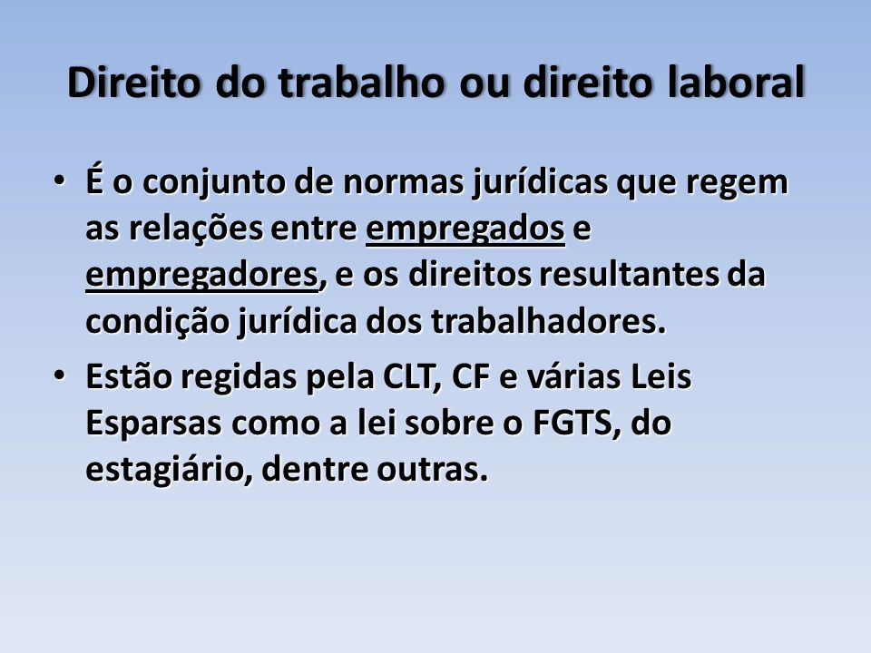 Direito do trabalho ou direito laboral