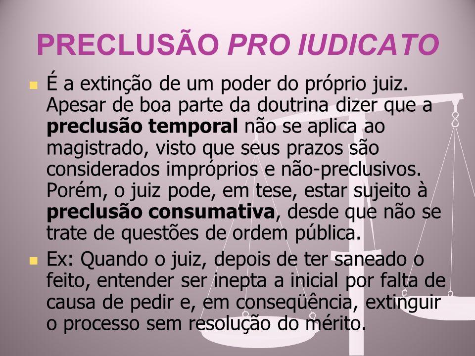 PRECLUSÃO PRO IUDICATO
