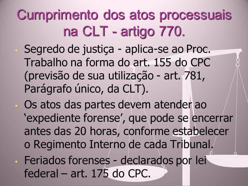 Cumprimento dos atos processuais na CLT - artigo 770.