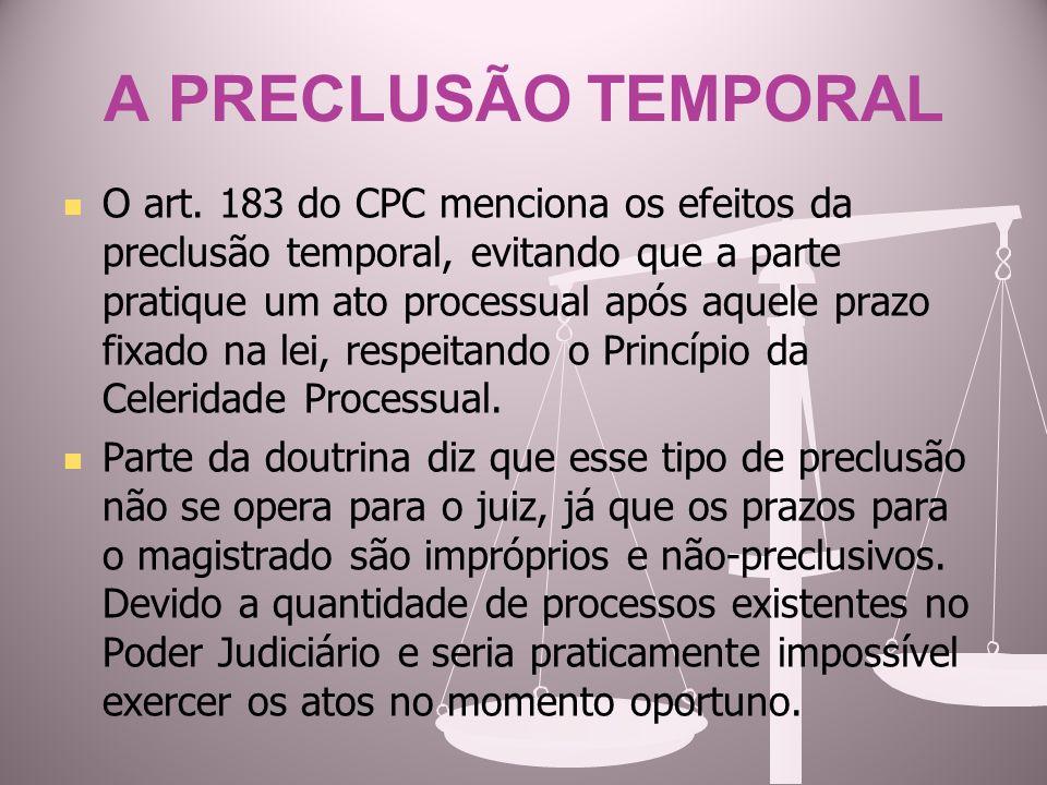 A PRECLUSÃO TEMPORAL