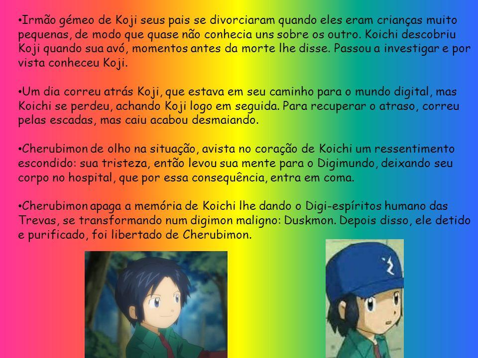 Irmão gémeo de Koji seus pais se divorciaram quando eles eram crianças muito pequenas, de modo que quase não conhecia uns sobre os outro. Koichi descobriu Koji quando sua avó, momentos antes da morte lhe disse. Passou a investigar e por vista conheceu Koji.