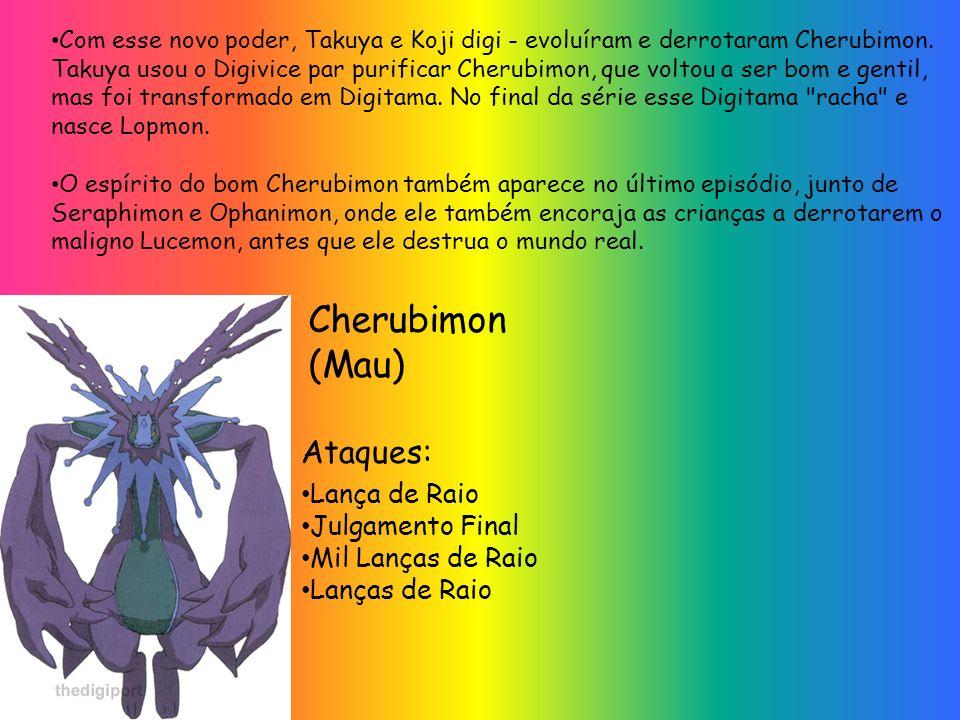 Cherubimon (Mau) Ataques: Lança de Raio Julgamento Final