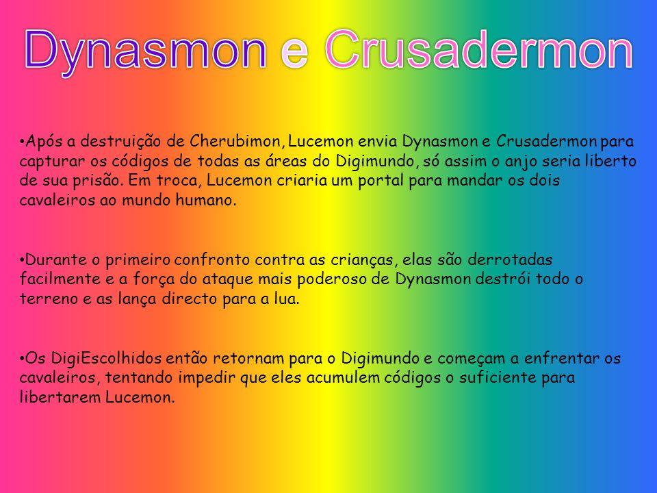 Dynasmon e Crusadermon