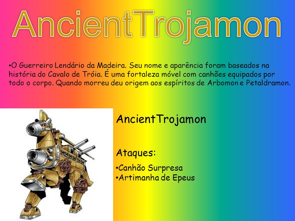 AncientTrojamon AncientTrojamon Ataques: Canhão Surpresa