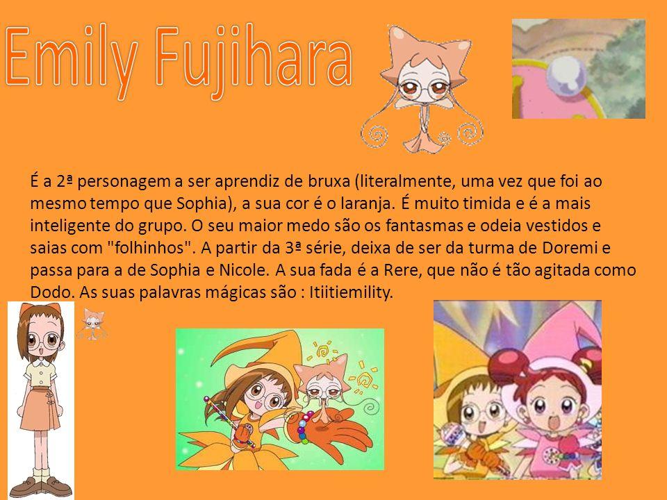 É a 2ª personagem a ser aprendiz de bruxa (literalmente, uma vez que foi ao mesmo tempo que Sophia), a sua cor é o laranja.