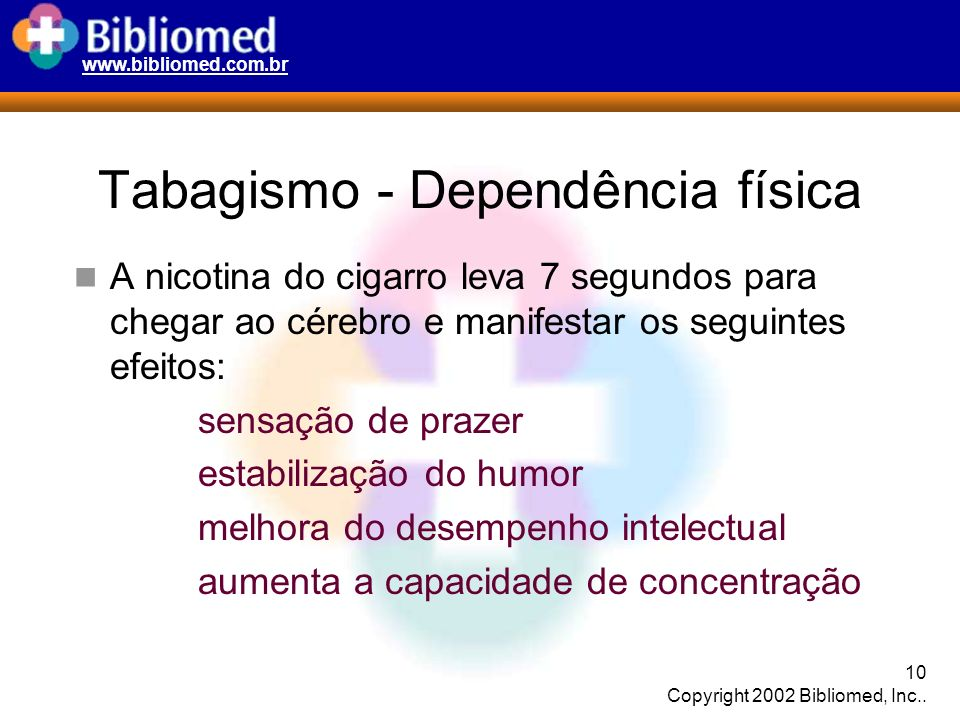 Tabagismo - Dependência física
