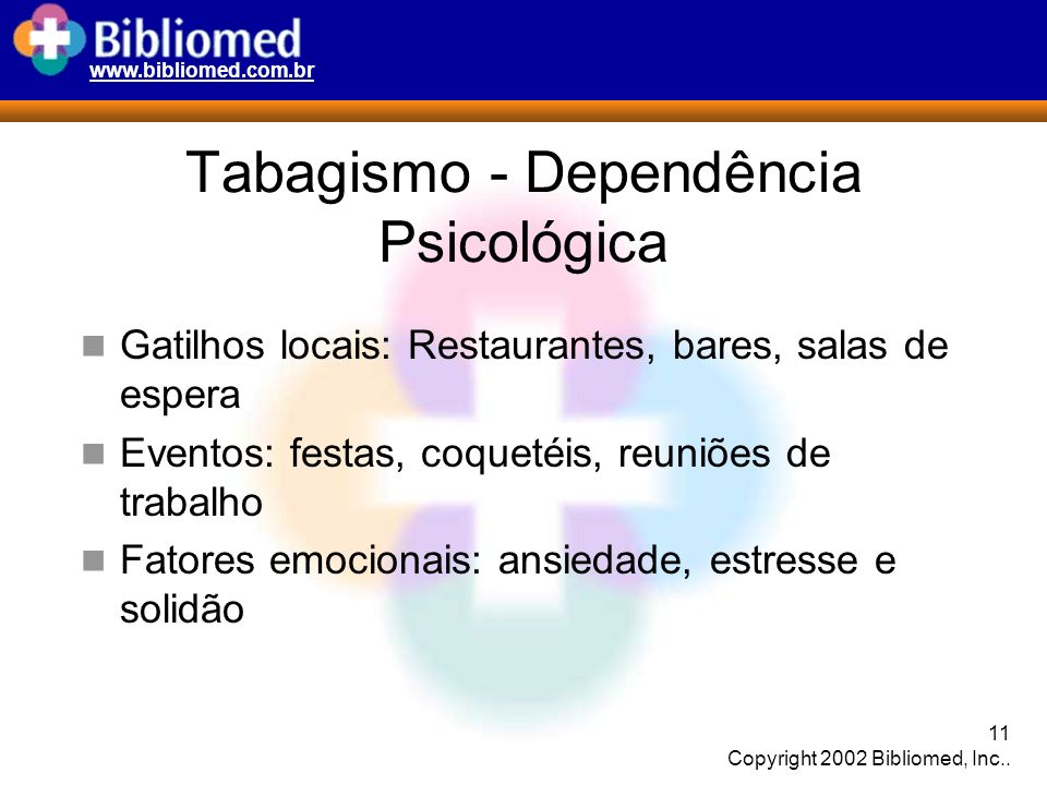 Tabagismo - Dependência Psicológica