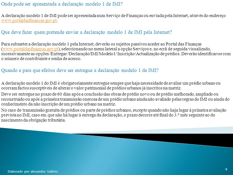 Onde pode ser apresentada a declaração modelo 1 de IMI