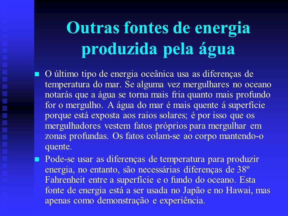 Outras fontes de energia produzida pela água