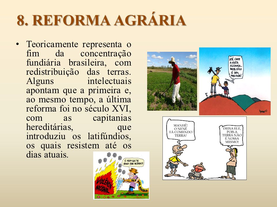 8. REFORMA AGRÁRIA