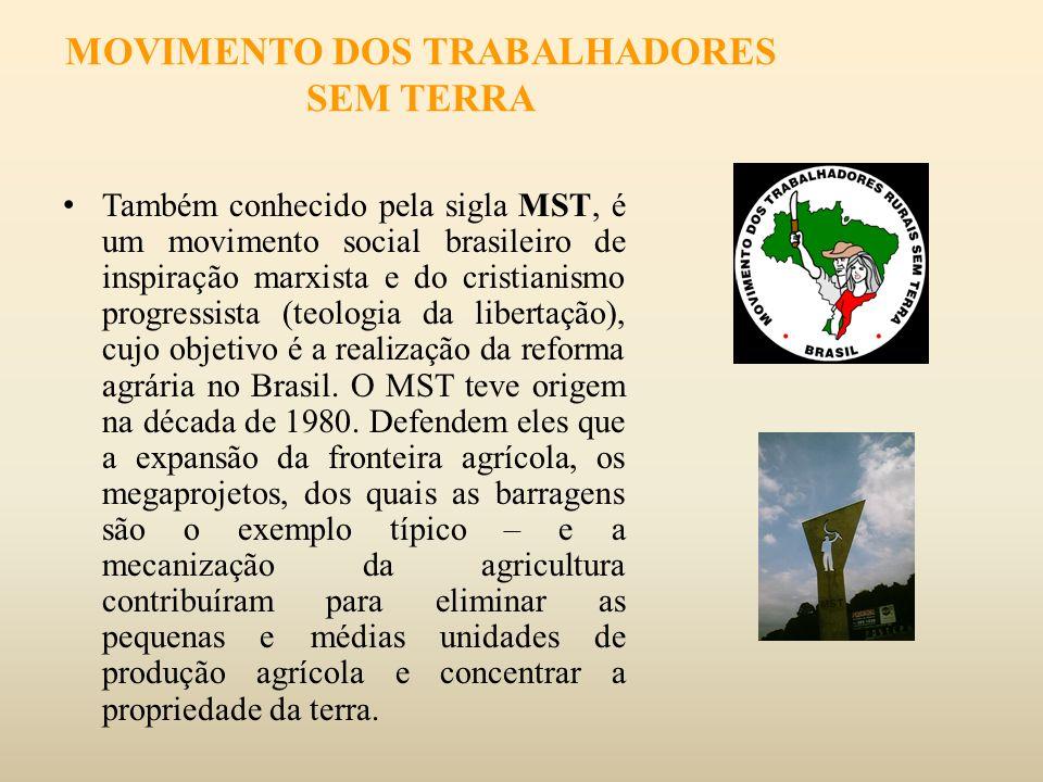 MOVIMENTO DOS TRABALHADORES SEM TERRA